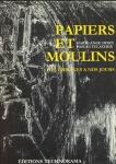 Papiers et moulins